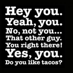 Hey-you-Do-you-like-Tacos-Facebook-Cover